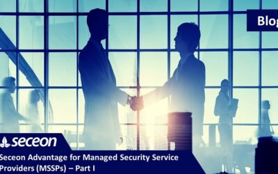 Seceon Advantage for Managed Security Service Providers (MSSPs) – Part I