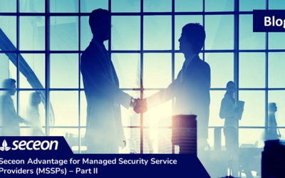 Seceon Advantage for Managed Security Service Providers (MSSPs) – Part II