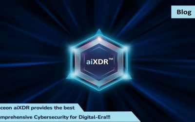 Seceon aiXDR provides the best Comprehensive Cybersecurity for Digital-Era!!!