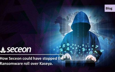 How Seceon could have stopped the Ransomware roll over Kaseya.